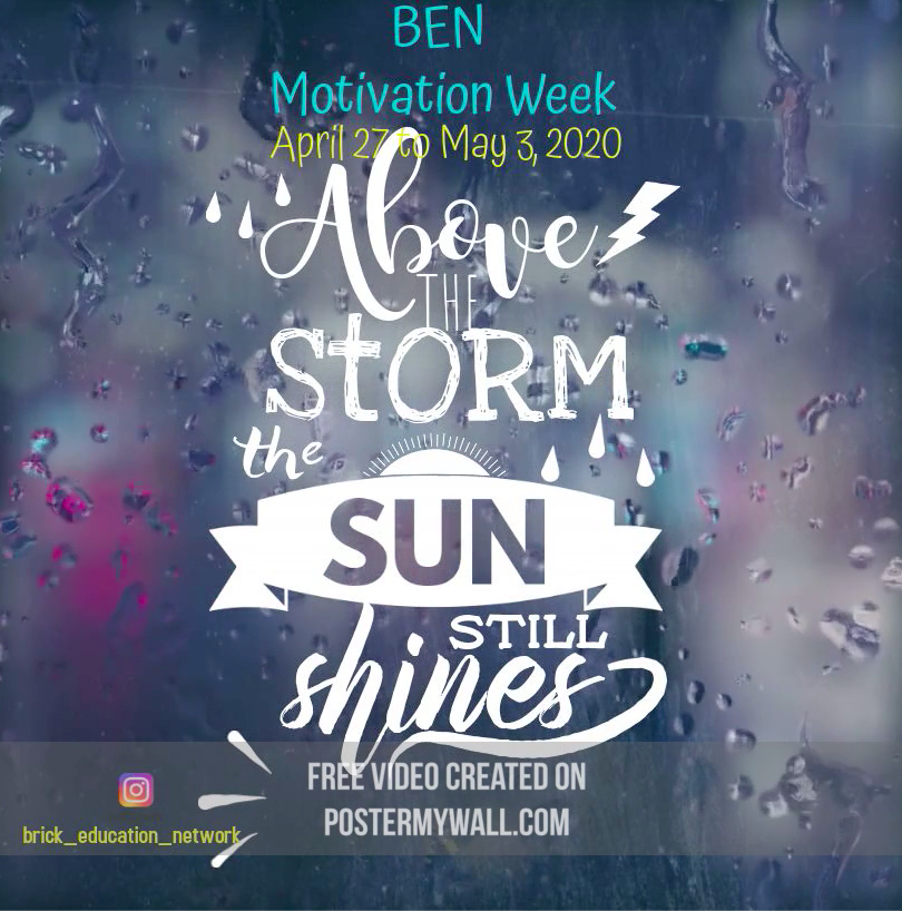 BEN Motivation Week - Above the Storm the Sun Still Shines!